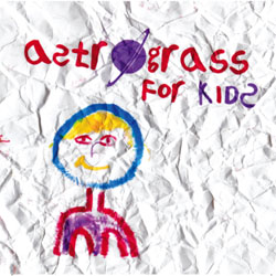 Astrograss for Kids CD cover